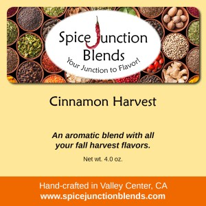 Cinnamon Harvest Blend | Spice Junction Blends, Valley Center, California