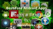 Best 5 Health & Fitness Lifestyle Apps for Android smartphones [Must Have]