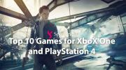 10 Best Xbox One & PlayStation 4 Games [Upcoming]