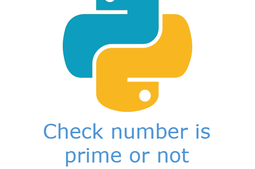 Check number is prime or not using python