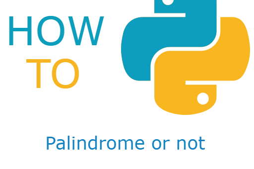 How to Check Whether a String is a Palindrome Using Python