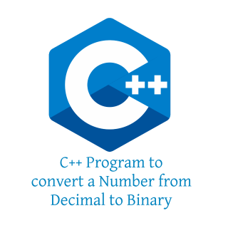 C++ Program to convert a Number from Decimal to Binary (4 Ways)