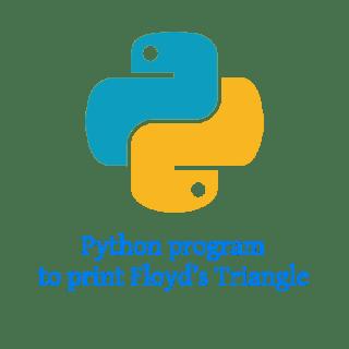 Python program to print Floyd's Triangle