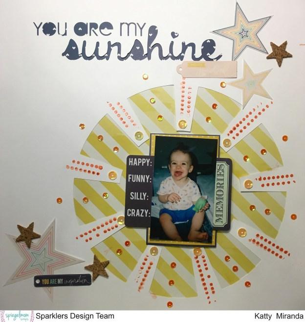 You are my Sunshine Layout with Katty Miranda