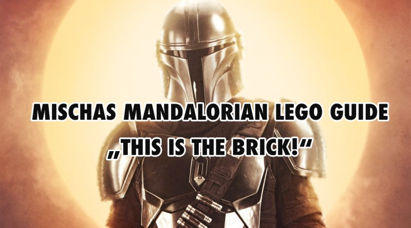 Ultimativer The Mandalorian LEGO Guide