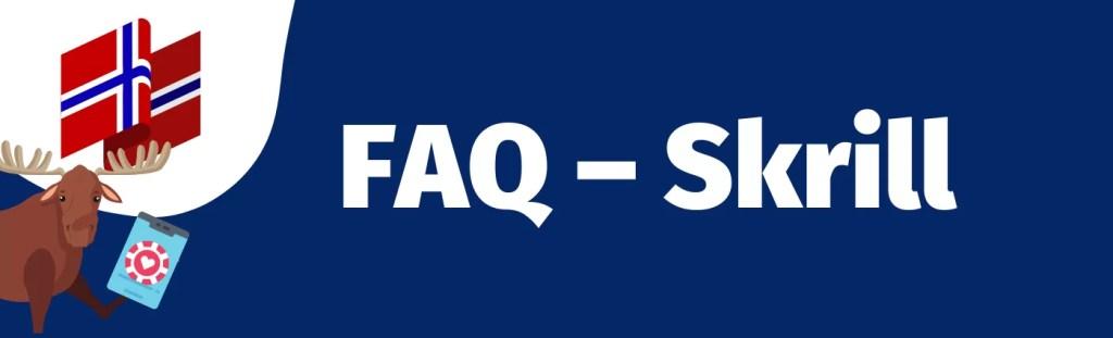 FAQ-Skrill