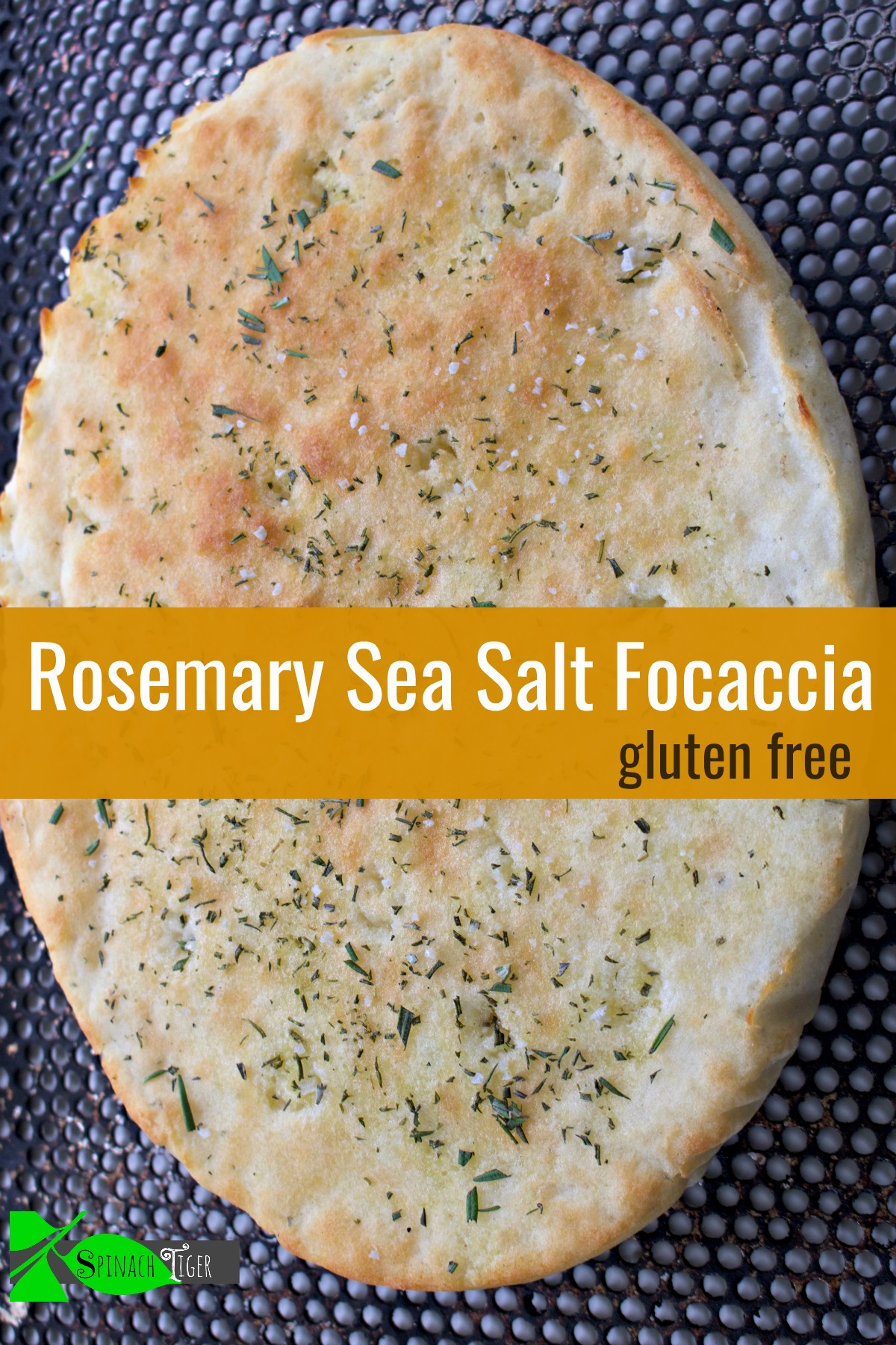 Gluten Free Focaccia with Rosemary from Spinach Tiger