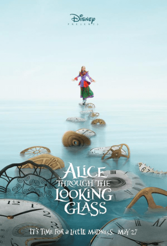 "D23 Expo 2015: Neue Details zu ""Alice Through The Looking Glass"" veröffentlicht - Poster"