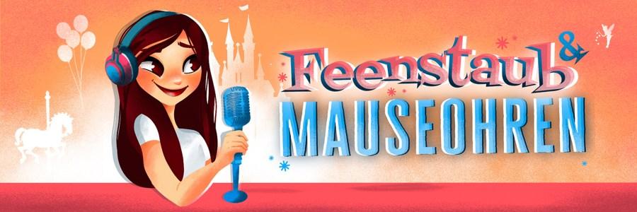Disney Podcast Feenstaub & Mauseohren Playlist: Die besten Disney Songs und Musik auf Spotify