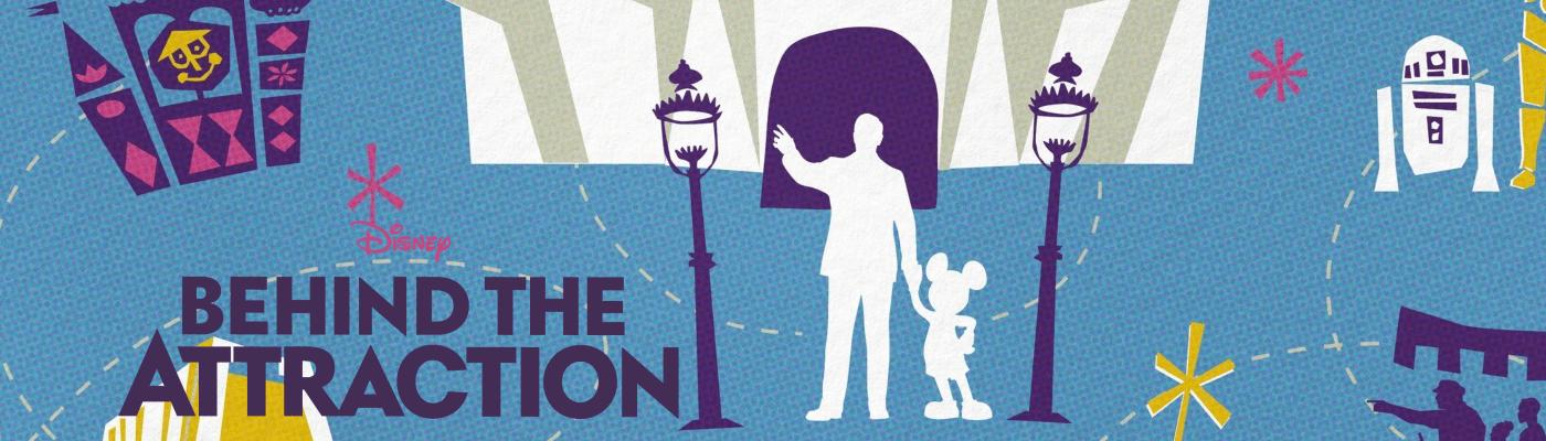 Behind The Attraction: Alles über die neue Disney Plus Serie