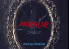 Download Mirror By Dremo