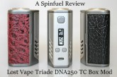 Lost Vape Triade DNA250 TC Box Mod - Spinfuel VAPE Magazine