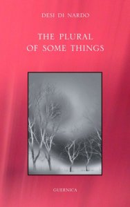The Plural of Some Things, by Desi Di Nardo