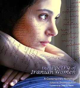 The Poetry of Iranian Women. Edited by Sheema Kalbasi