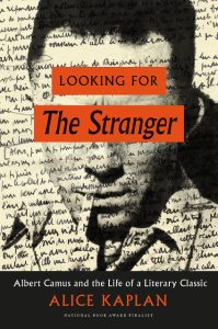 Looking for The Stranger, by Alice Kaplan. 2016