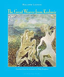 The Great Weaver of Kashmir, by Halldór Laxness