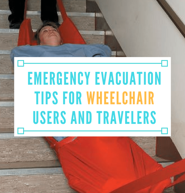 Emergency Evacuation Tips for Wheelchair Users and Travelers