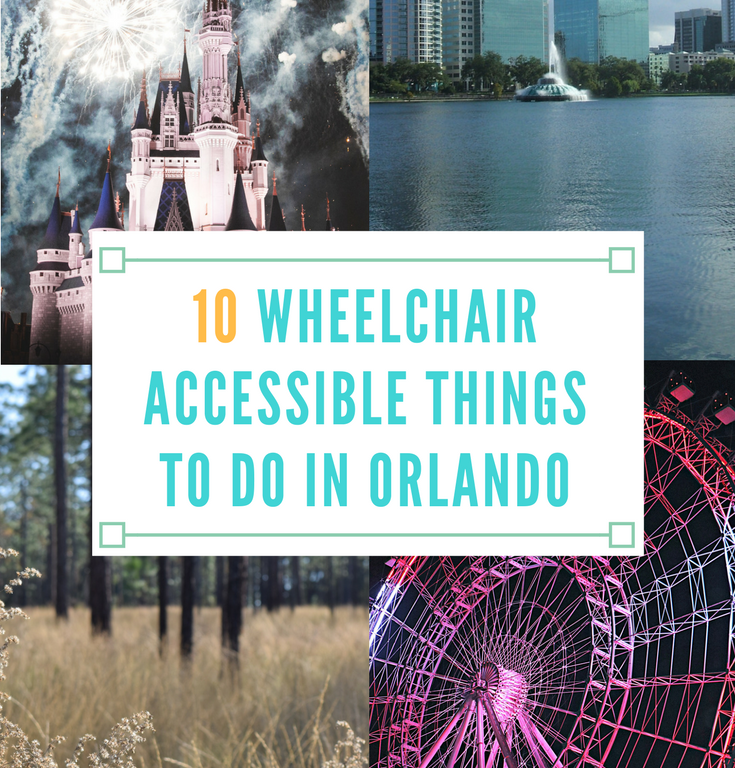 10 Wheelchair Accessible Things to Do in Orlando