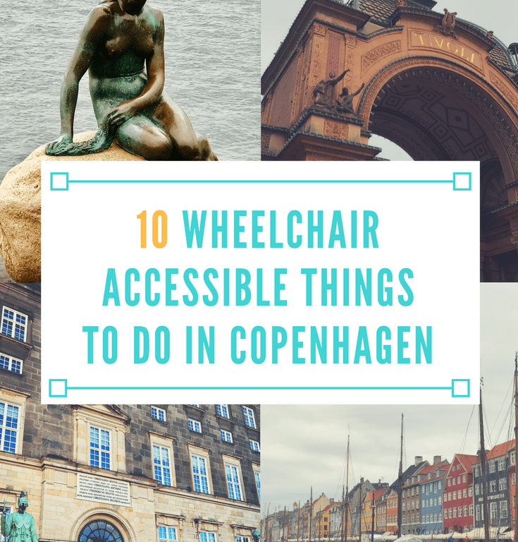 10 Wheelchair Accessible Things to Do in Copenhagen
