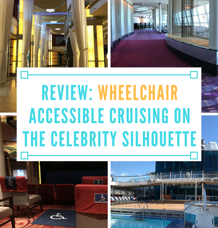 REVIEW: Wheelchair Accessible Cruising on the Celebrity Silhouette