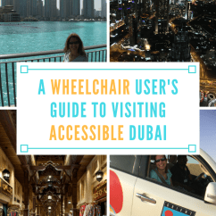Wheel Chair On Rent In Dubai Mainstays Desk A Wheelchair User S Guide To Visiting Accessible Spin The Globe