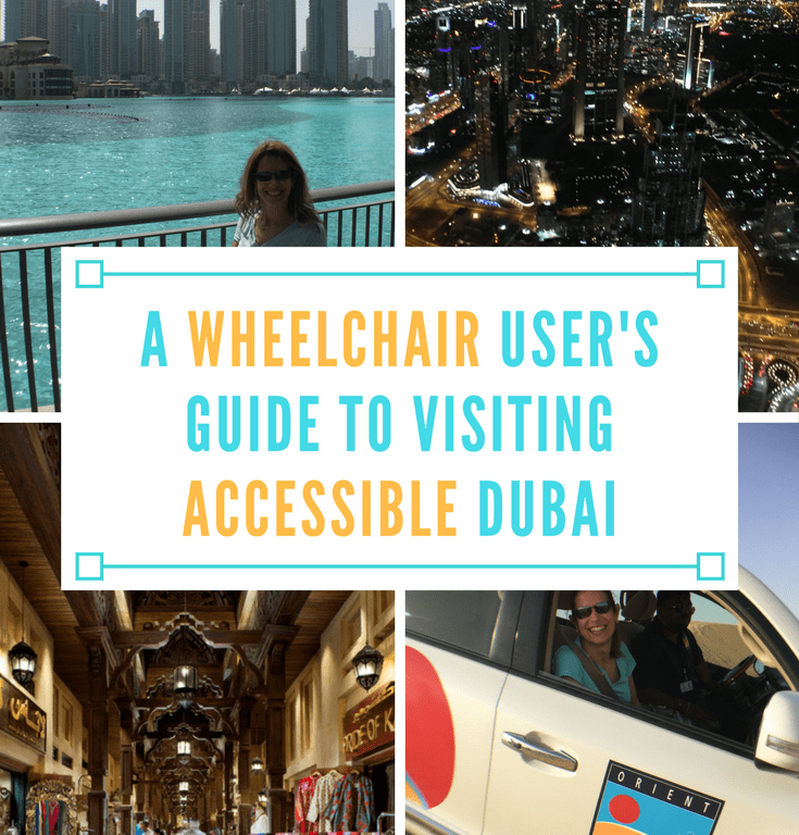 A Wheelchair User's Guide to Visiting Accessible Dubai