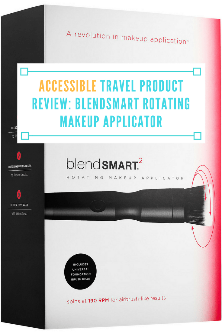 Accessible Travel Product Review: blendSMART Rotating Makeup Applicator
