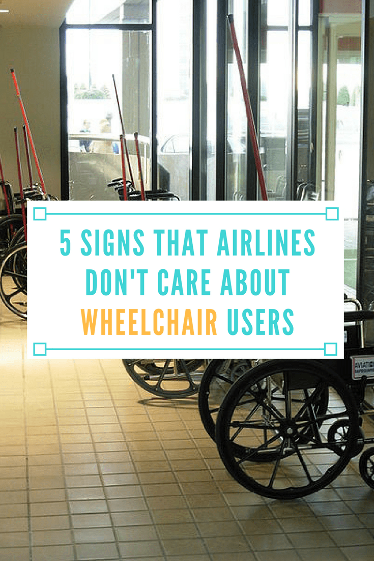 5 Signs That Airlines Don't Care About Wheelchair Users