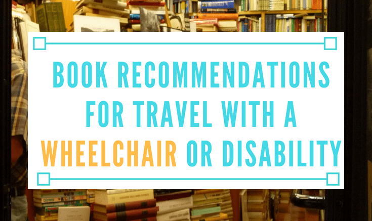 book recommendations for travel with a wheelchair or disability