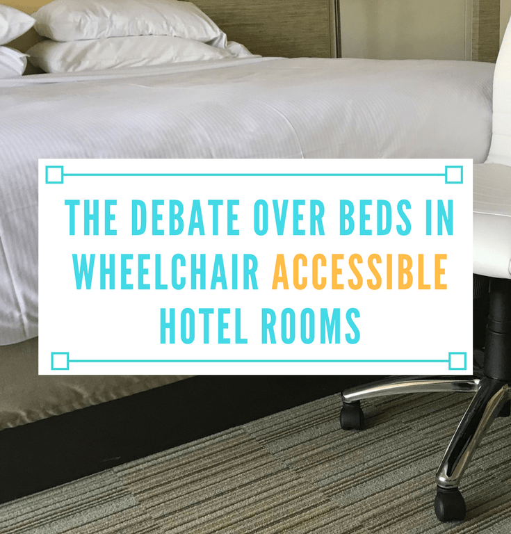 The Debate Over Beds in Wheelchair Accessible Hotel Rooms