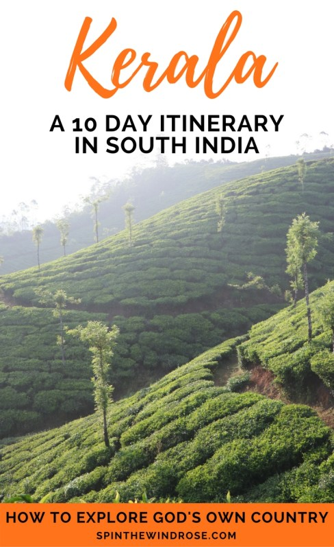 10 Day Kerala Itinerary - spinthewindrose.com