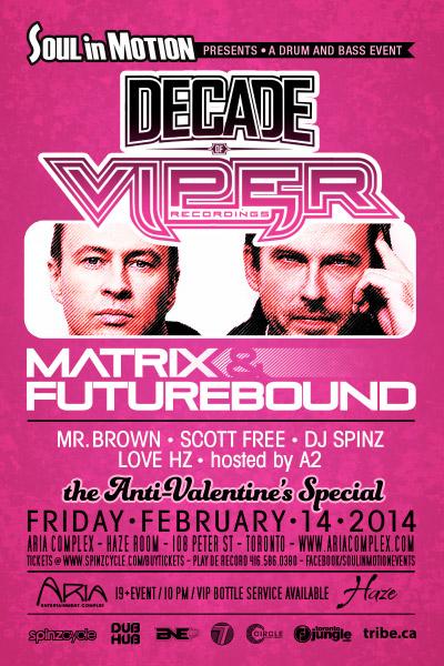 Matrix & Futurebound Feb 14th Toronto