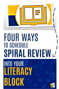 Four literacy block schedules for fitting spiral review into your lesson plans.