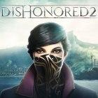 Dishonored 2 : Le jeu passe Gold et la configuration PC dévoilée