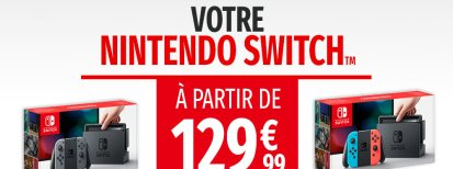[Partenaire] La Nintendo Switch à prix réduit chez Micromania !