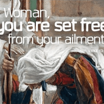 """August 25, 2019- """"Set Free To Stand Up Straight"""" – Spirit of"""