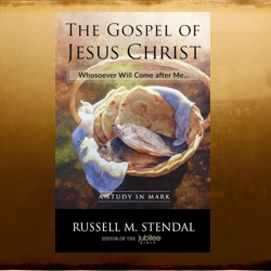 the gospel of jesus christ by russell stendal
