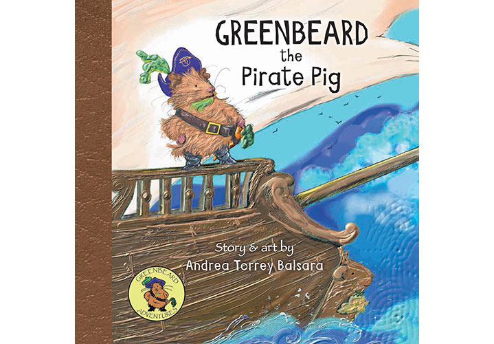 Greenbeard the Pirate Pig - Story and Art by Andrea Torrey Balsara
