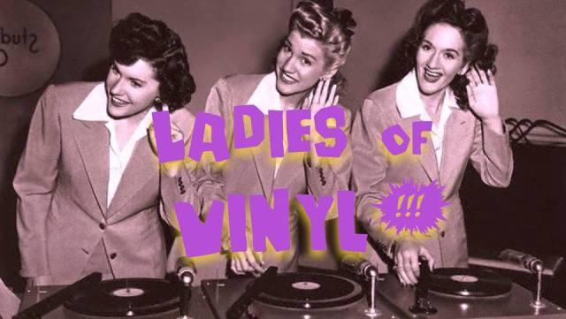 Ladies of Vinyl