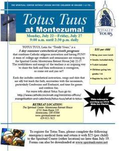 Totus Tuus at Montezuma! July 22-July 27