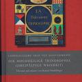 Konrad Dietzfelbinger: Graf von St. Germain - Die hochheilige Trinosophia