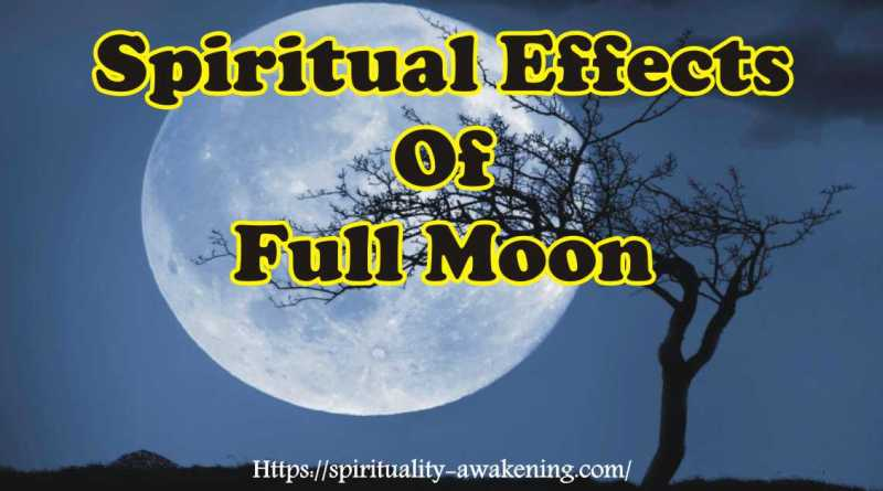 spiritual effects of full moon