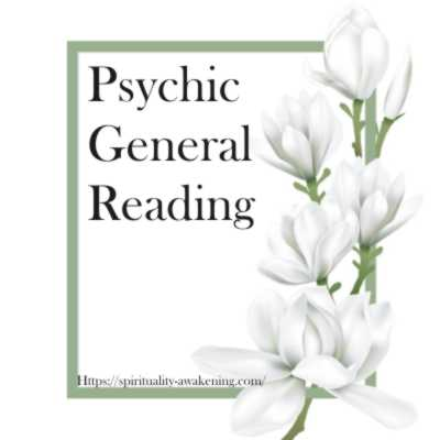 psychic general reading -- spiritual and mystical readings