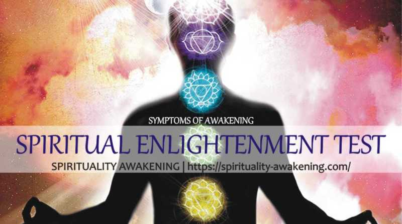 spiritual enlightenment test -- spiritual enlightenment meditation