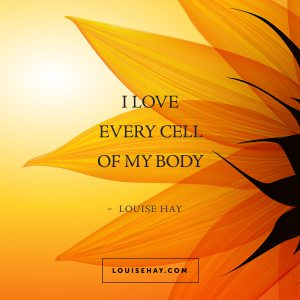 louise-hay-quotes-healing-love-every-cell