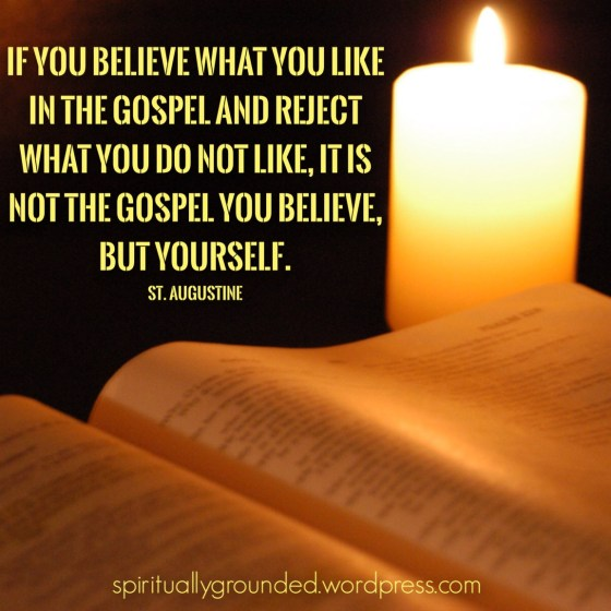 Believe the Gospel-Augustine
