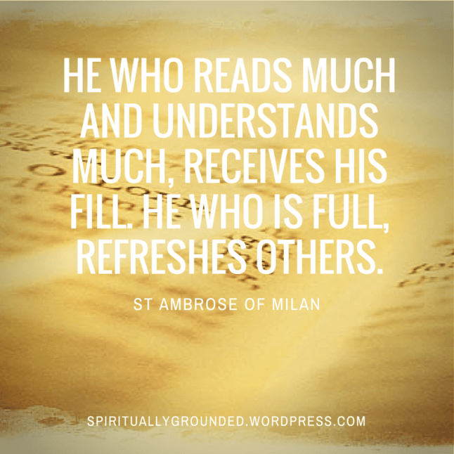 91-He who reads much-Ambrose of Milan
