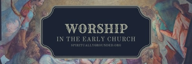 header-worship in the early church