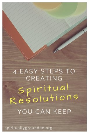 4 Easy Steps to Creating Spiritual Resolutions You Can Keep