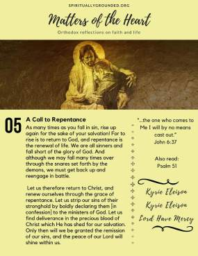 A Call to Repentance - A collection of Orthodox devotionals published weekly, each beginning with scripture and ending with a prayer.